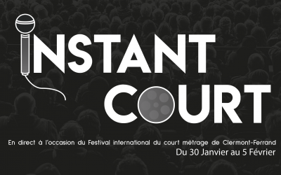 Instant Court by Spectre de retour sur le Festival du court métrage